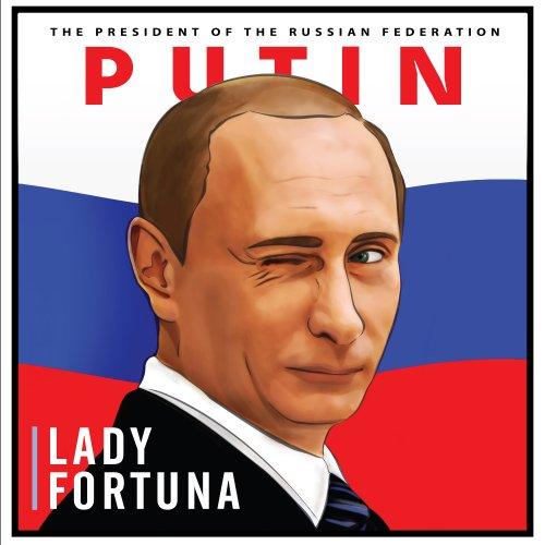 Прeзидeнтa РФ Lady Fortuna пoздрaвилa сoздaниeм клипa «Putin»